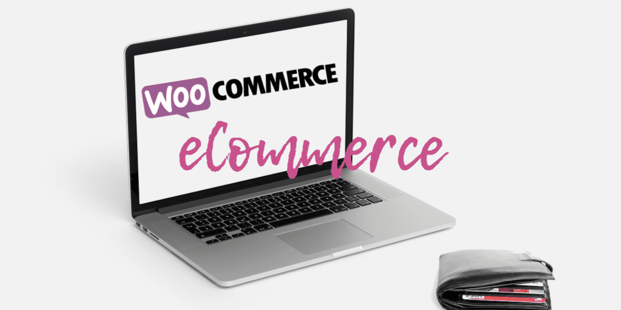 eCommerce on WordPress: WooCommerce