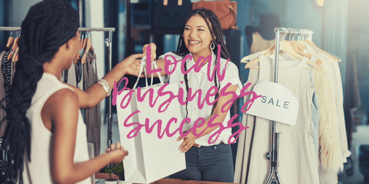 How can I make my local business successful?